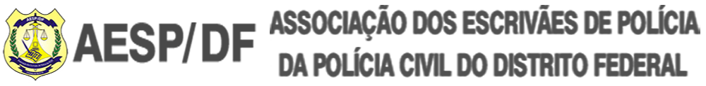 Aesp DF - Associação dos Escrivães de Polícia da Polícia Civil do Distrito Federal
